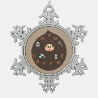 おもしろいなパパモンスターはコーヒーオーナメントを愛します スノーフレークピューターオーナメント
