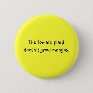 おもしろいなフィリピンの諺-トマトの木及びマンゴ 5.7CM 丸型バッジ