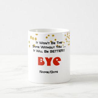 おもしろいな別れの同僚のマグ-あなたなしでよくして下さい コーヒーマグカップ
