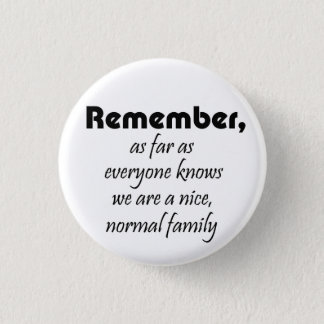おもしろいな家族のスローガンのギフトの冗談の懇親会の記念品 3.2CM 丸型バッジ