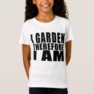 おもしろいな引用文の園芸: 従って私は私あります庭いじりをします Tシャツ
