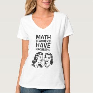 おもしろいな数学の教師に問題があります Tシャツ