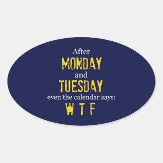 おもしろいな月曜日火曜日WTFのデカールのステッカー 楕円形シール