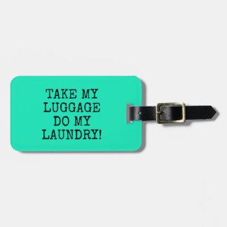 おもしろいな真新しい私の荷物をします私の洗濯を取ります! ラゲッジタグ
