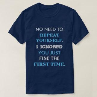 おもしろいな繰り返しあなた自身のTシャツ Tシャツ