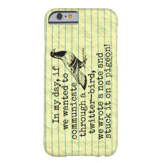 おもしろいな老齢期のTwitterの鳥ハト Barely There iPhone 6 ケース