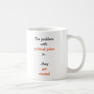 おもしろいな選挙の引用文の茶と選ばれる政治冗談 コーヒーマグカップ