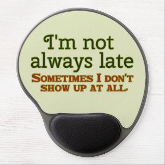 おもしろい私は遅れません常に ジェルマウスパッド