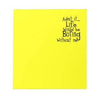 おもしろい諺は私なしで生命ボーリングをコメント是認します ノートパッド