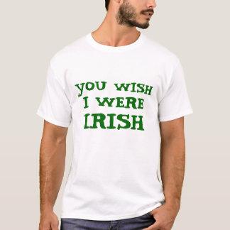 おもしろい願い私はアイルランドのティーでした Tシャツ