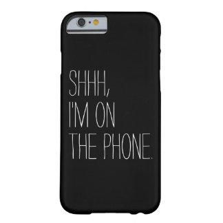 おもしろいShhh、私は電話引用文のヒップスターのユーモアにあります Barely There iPhone 6 ケース
