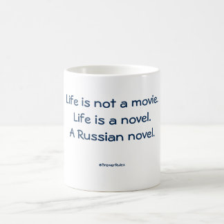 おもしろマグカップ: 生命は映画ではないです。 生命は新しいです… コーヒーマグカップ