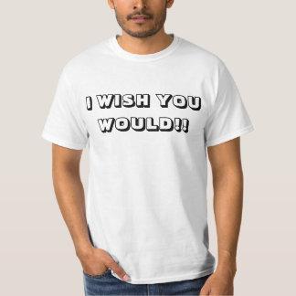 """おもしろTシャツ""""あなたが""""願い Tシャツ"""