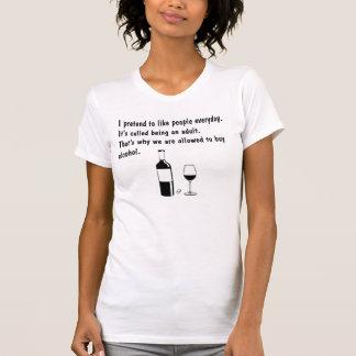 """おもしろTシャツ""""私が人々""""を好むことをふりをする Tシャツ"""