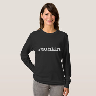 お母さんが堅いそれであるので#MOMLIFEの###! Tシャツ