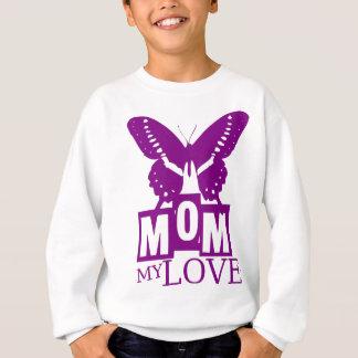 お母さん私の愛 スウェットシャツ