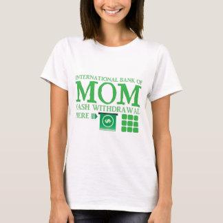 お母さん(ここの現金引出)の国際銀行 Tシャツ
