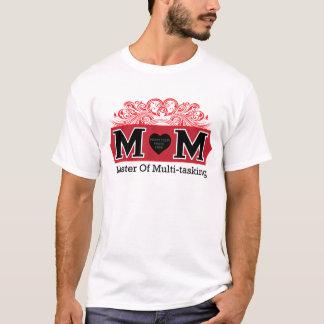 お母さん-多重タスク処理のマスター(写真の挿入物と) Tシャツ