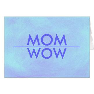 お母さん、扇情的なWOWのあなたはカード カード