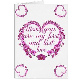 お母さん、私の最初そして最後の愛カードです カード