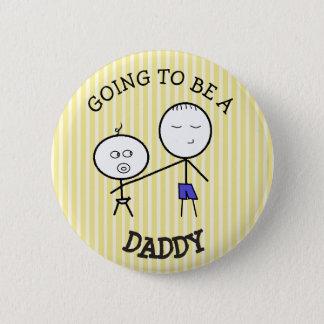 お父さんの発表ボタンがあることを行くこと 5.7CM 丸型バッジ