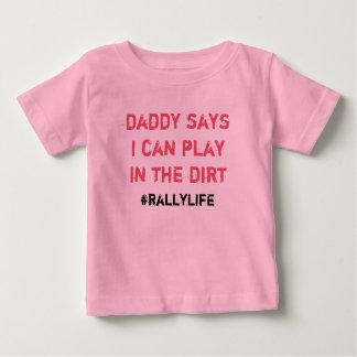 お父さんは土の演劇を言います ベビーTシャツ