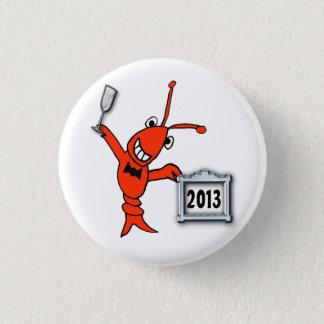 お祝いのCrawfishのロブスター2013の新年ボタン 3.2cm 丸型バッジ