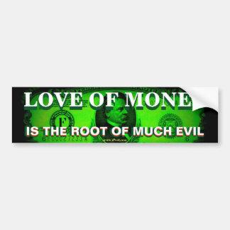 お金の愛は多くの悪の根です バンパーステッカー
