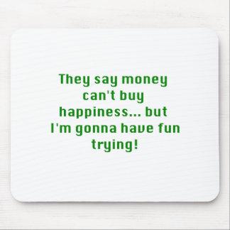 お金は黄色緑のピンクを試みる幸福を買うことができません マウスパッド