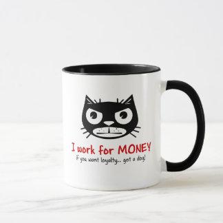 お金及びロイヤリティ気難しい猫のマグ マグカップ