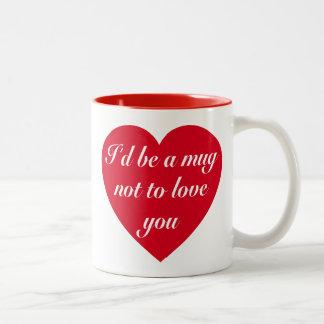 """かわいい メッセージ: """" I´d マグ ない 愛 """" マグカップ"""