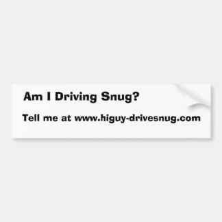 きちんと運転している私はありますか。、www.higuyドライブで私に…言って下さい バンパーステッカー