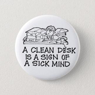 きれいな机は病気の心ボタンの印です 5.7CM 丸型バッジ