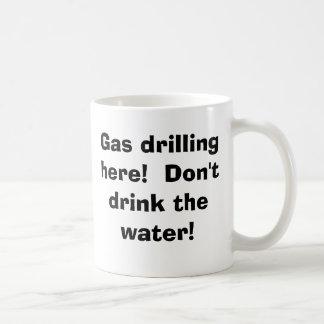 ここのガス掘削! 水を飲まないで下さい! コーヒーマグカップ