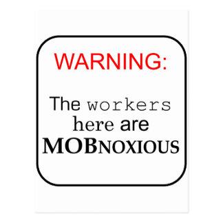 ここの労働者は… MOBNOXIOUSです ポストカード
