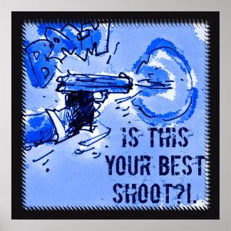 このあなたの最も最高のなシュート銃のイラストレーションはあります ポスター
