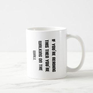 …このでそしてあなたは歩くことを読むことができれば コーヒーマグカップ