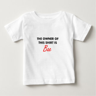このワイシャツの所有者はBaeです ベビーTシャツ