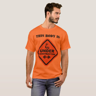 この体は建設中です Tシャツ