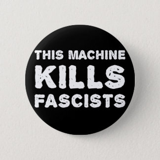 この機械はファシストを殺します 缶バッジ