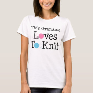 この祖母は編むことを愛します Tシャツ