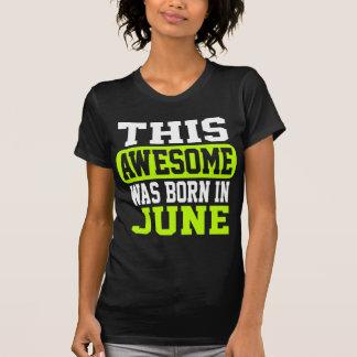 この素晴らしい6月に生まれました Tシャツ