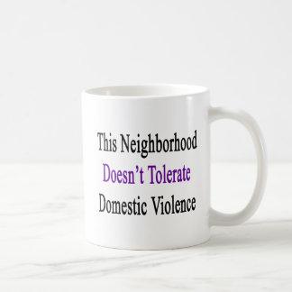 この近隣は国内Violenを容認しません コーヒーマグカップ