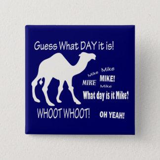 こぶ日! ラクダ-どんな日それがであるか推測か。 マイク! 5.1CM 正方形バッジ