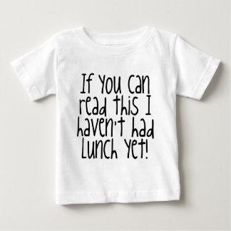 これに私を読むことができれば昼食をまだ食べていません! ベビーTシャツ