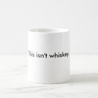 「これはウィスキー」(しかし私望んで下さいあったことを)マグではないです コーヒーマグカップ