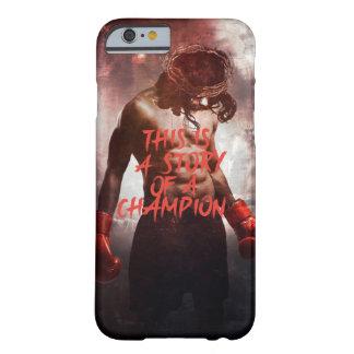 これはチャンピオンの物語です BARELY THERE iPhone 6 ケース