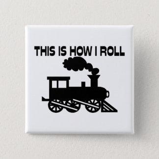 これは私が列車をいかに転がるかです 5.1CM 正方形バッジ