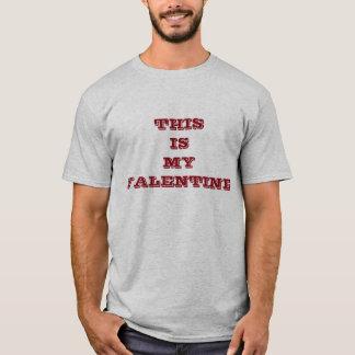 これは私のバレンタインデーです Tシャツ