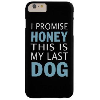 これは私の最後の犬です BARELY THERE iPhone 6 PLUS ケース